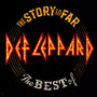 Story So Far: The Best - Def Leppard