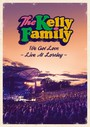 We Got Love - Live At Loreley - Kelly Family