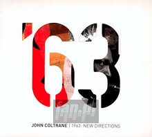 1963: New Directions - John Coltrane
