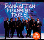 Summit - Live Soundstage - Manhattan Transfer & Take