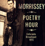 Poetry Hour - Morrissey