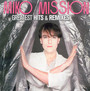 Greatest Hits & Remixes - Miko Mission
