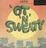 Ot N Sweaty - Cactus