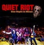 One Night In Milan - Quiet Riot