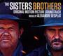 Sisters Brothers  OST - Alexandre Desplat