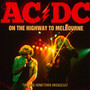 On The Highway To Melbourne - AC/DC