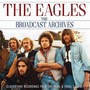 The Broadcast Archives - The Eagles