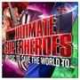 Ultimate Superheroes - Robert Ziegler