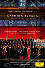 Carmina Burana - Live From The Forbidden City - C. Orff