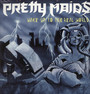 Wake Up To The Real World - Pretty Maids