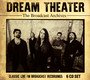 The Broadcast Archives - Dream Theater