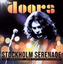 Stockholm Serenade - The Doors