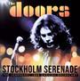 Stockholm Serenade - The Doors