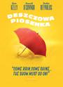 Deszczowa Piosenka - Movie / Film