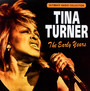 The Early Years - Tina Turner