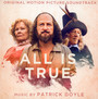 All Is True  OST - Patrick Doyle