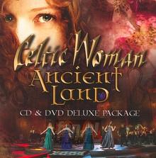 Ancient Land - Celtic Woman
