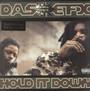 Hold It Down - Das Efx