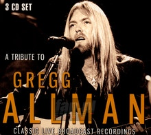 A Tribute To Gregg Allman - Gregg Allman