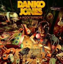 A Rock Supreme - Danko Jones