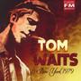 New York 1979 - Tom Waits