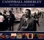 Eight Classic Albums - Cannonball Adderley