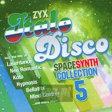 ZYX Italo Disco Spacesynth Collection vol.5 - ZYX Italo Disco Spacesynth Collection