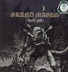 Wolf God - Grand Magus