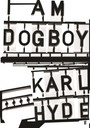 I Am Dogboy. The Underworld Diaries - Underworld