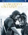 Narodziny Gwiazdy - Lady Gaga / Bradley Cooper