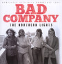 The Northern Lights - Bad Company