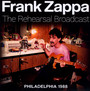 The Rehearsal Broadcast - Frank Zappa