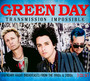 Transmission Impossible - Green Day