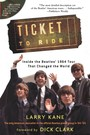 Ticket To Ride. Inside The Beatles 1964 Tour That Changed Th - The Beatles