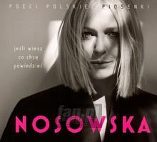 Jeśli Wiesz Co Chcę Powiedzieć - Kasia    Nosowska