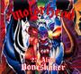 25 & Alive -Boneshaker - Motorhead