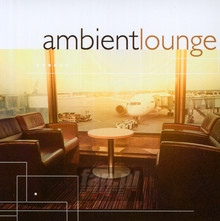 Ambient Lounge - V/A