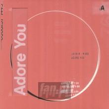 Adore You - Jessie Ware
