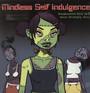 Frankenstein Girls Will Seem Strangely Sexy - Mindless Self Indulgence