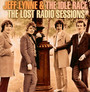 The Lost Radio Sessions - Jeff Lynne & The Idle Race