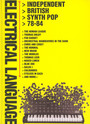 Electrical Language ~ Independent British Synth Pop 78-84: - V/A