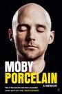Porcelain. A Memoir - Moby