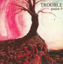 Psalm 9 - Trouble