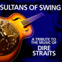Sultans Of Swing A Tribute To Dire Straits - Tribute to Dire Straits