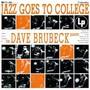 Jazz Goes To College - Dave Brubeck