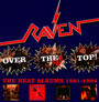 Over The Top! - The Neat Albums 1981-1984 - Raven