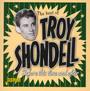 Best Of - Troy Shondell