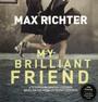 My Brilliant Friend - Max Richter