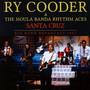 Santa Cruz - Ry Cooder