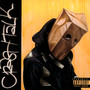 Crash Talk - Schoolboy Q